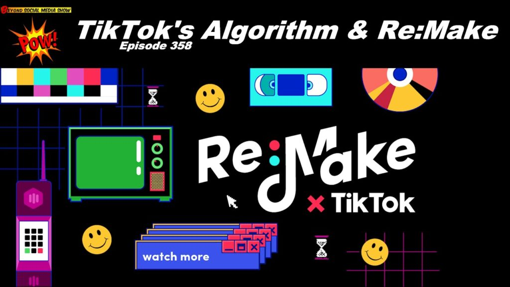 Beyond Social Media - TikTok Algorithm Remake - Episode 358