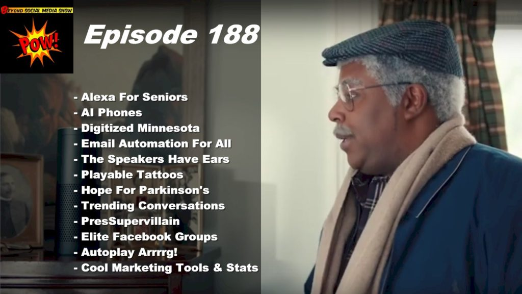 Beyond Social Media - Alexa For Seniors - Episode 188