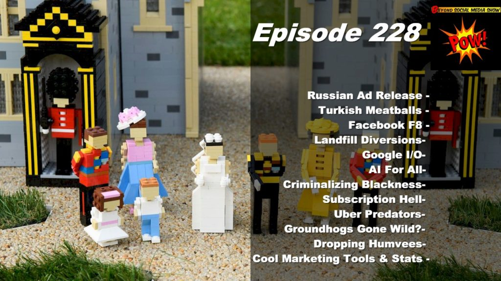 Beyond Social Media - Lego Royal Wedding - Episode 228