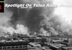 Beyond Social Media - Tulsa Race Massacre - Episode 352